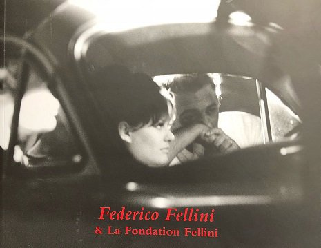 Federico Fellini & the Fellini Foundation