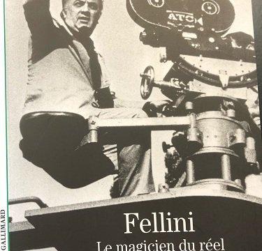 Fellini - Magicien du réel