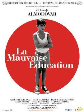 CYCLE DE PROJECTIONS - LA MALA EDUCACION (LA MAUVAISE EDUCATION)
